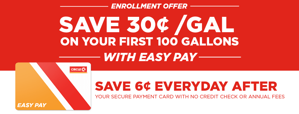 Save 30¢/Gallon with Easy Pay | Circle K